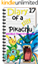 Double Team Gyarados!: Epic Water Pokemon Battles Story (Diary of a Silly Pikachu Book 17) (English Edition)