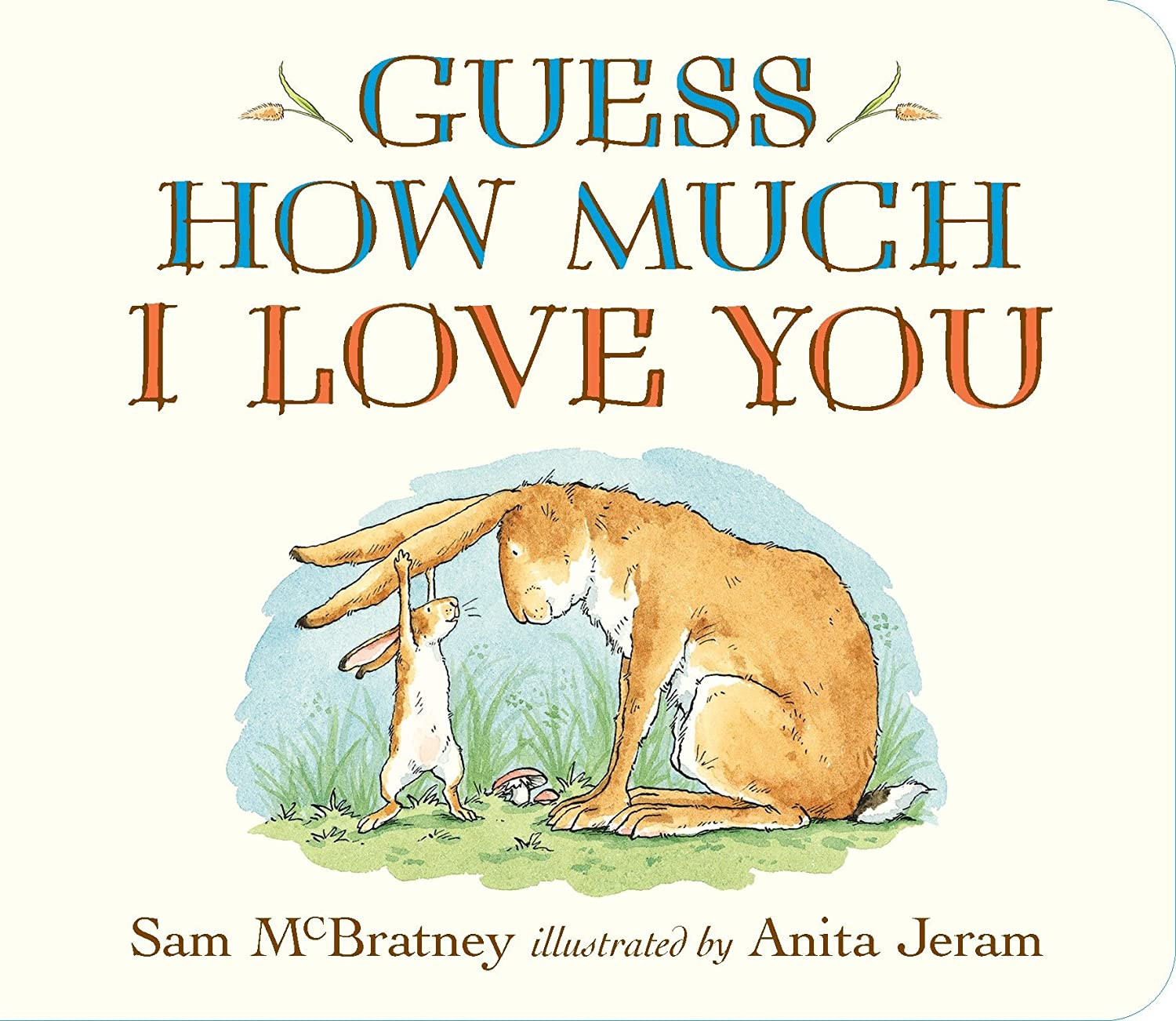 KIDS PREFERRED Guess How Much I Love You: McBratney, Sam, Jeram, Anita:  Amazon.co.uk: Toys & Games