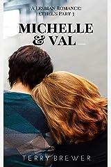 Michelle & Val: Ethel's Part 3: A Lesbian Romance (Ehtel's Lesbian Bar) Kindle Edition