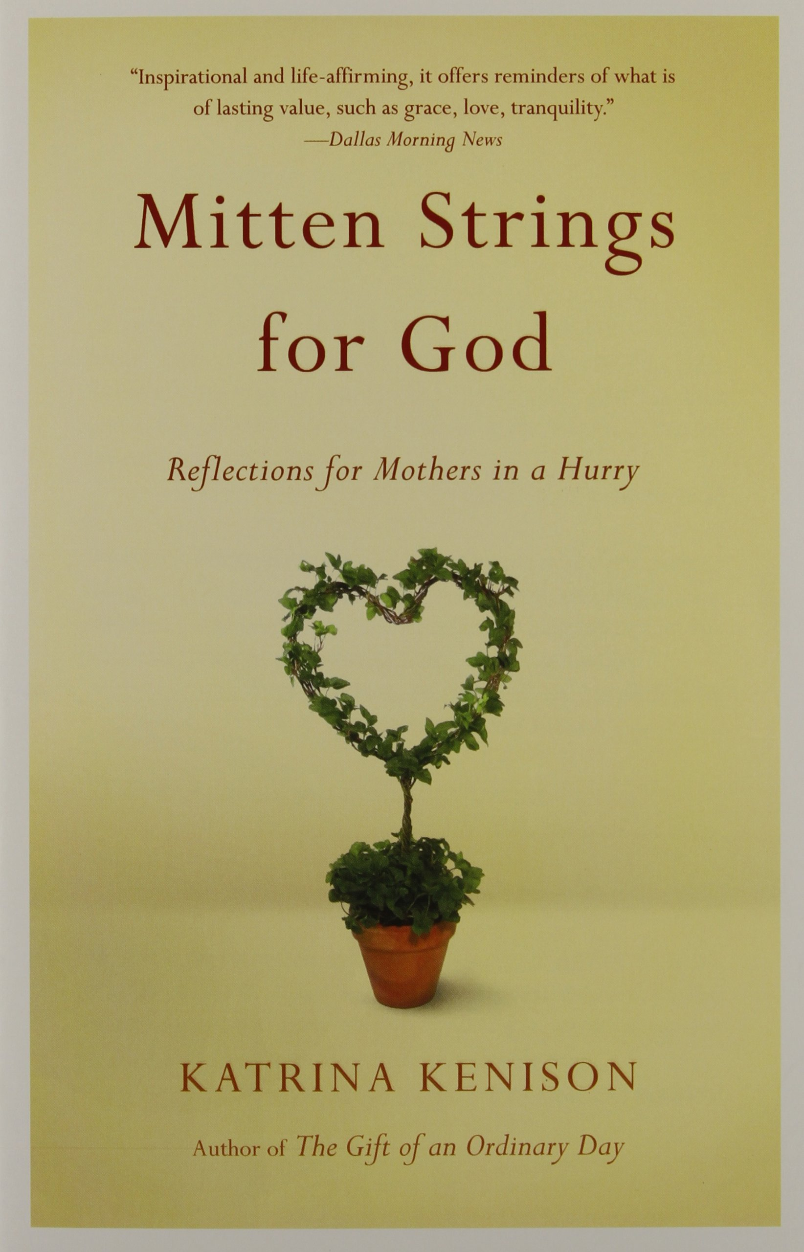 Download Mitten Strings for God: Reflections  for Mothers in a Hurry pdf epub