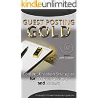 Guest Posting Gold: Content Creation Strategies for Website Owners and Writers