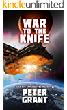 War To The Knife (Laredo War Trilogy Book 1)