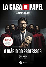La casa de papel: O diário do professor