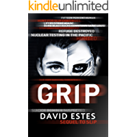 Grip: A SciFi Dystopian Thriller (The Slip Trilogy Book 2)
