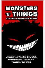 Monsters 'N' Things ('N' Things Anthologies Book 2) Kindle Edition