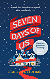 Seven Days of Us: the perfect heartwarming read for Christmas 2019 (English Edition)