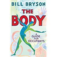 The Body: A Guide for Occupants (English Edition)