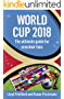 World Cup 2018: The Ultimate Guide for Armchair Fans