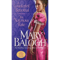 A Counterfeit Betrothal/The Notorious Rake: Two Novels in One Volume (English Edition)