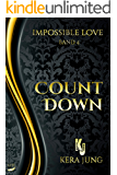 Impossible Love: Countdown
