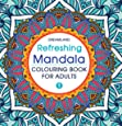 Refreshing Mandala - Colouring Book for Adults Book 1