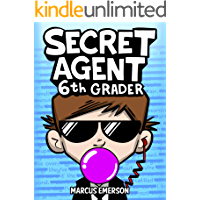 Secret Agent 6th Grader (a funny book for kids age 9-12): From the Creator of Diary of a 6th Grade Ninja
