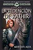 La Redención de Kathir: Libro Seis de Los Dragones de Durn Saga