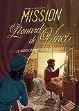 Mission Léonard de Vinci (Docu dont tu es le héros)