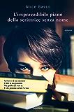 L'imprevedibile piano della scrittrice senza nome (Italian Edition)