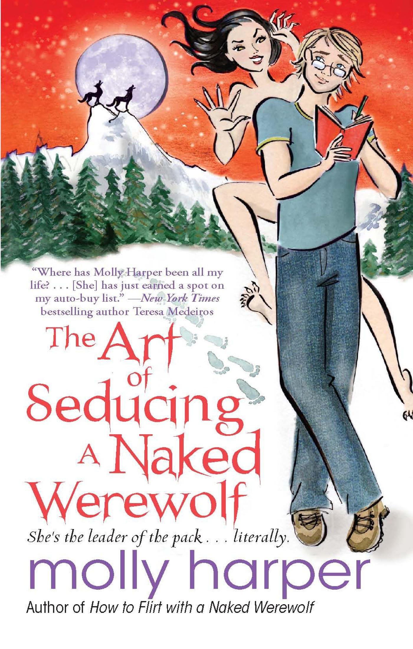 4e185c21152 The Art of Seducing a Naked Werewolf  Molly Harper  9781476752860 ...