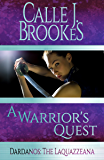 A Warrior's Quest (Dardanos: The Laquazzeana Book 1)
