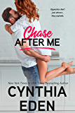 Chase After Me (Wilde Ways Book 9)