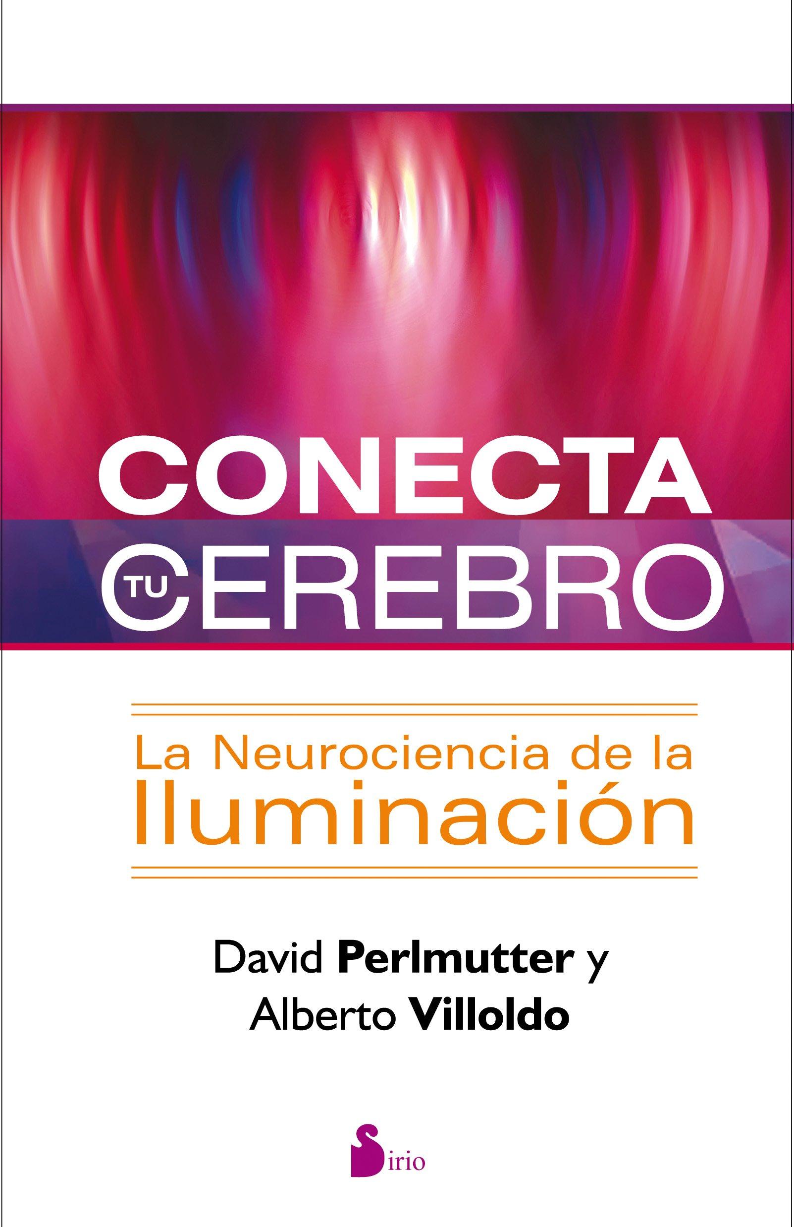 Conecta tu cerebro (Spanish Edition) ebook