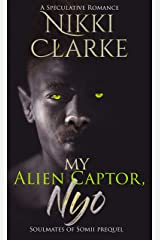 My Alien Captor, Nyo Kindle Edition
