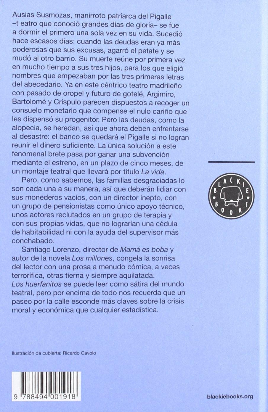 Los huerfanitos (Narrativa (blackie Books)): Amazon.es: Santiago ...