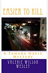 Easier to Kill (Tamara Hayle Mysteries) Kindle Edition