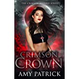 Crimson Crown: A Young Adult Vampire Romance (The Crimson Accord Series Book 4)