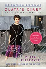 Zlata's Diary: A Child's Life in Wartime Sarajevo: Revised Edition Kindle Edition