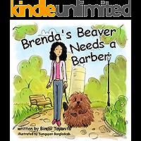 Brenda's Beaver Needs a Barber: Reach Around Books--Season One, Book Five