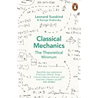 Classical Mechanics: The Theoretical Minimum (Theoretical Minimum 1)