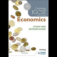 Cambridge IGCSE and O Level Economics Study and Revision Guide (Igcse Study Guides) (English Edition)