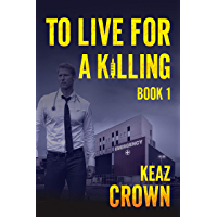 To Live for a Killing