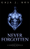 Never Forgotten: A Sander Novella (Black Werewolves, Book 0.1)