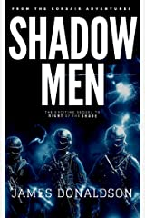 SHADOW MEN (The Shadow Man Trilogy Book 2) Kindle Edition