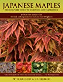 Japanese Maples: The Complete Guide to Selection and Cultivation