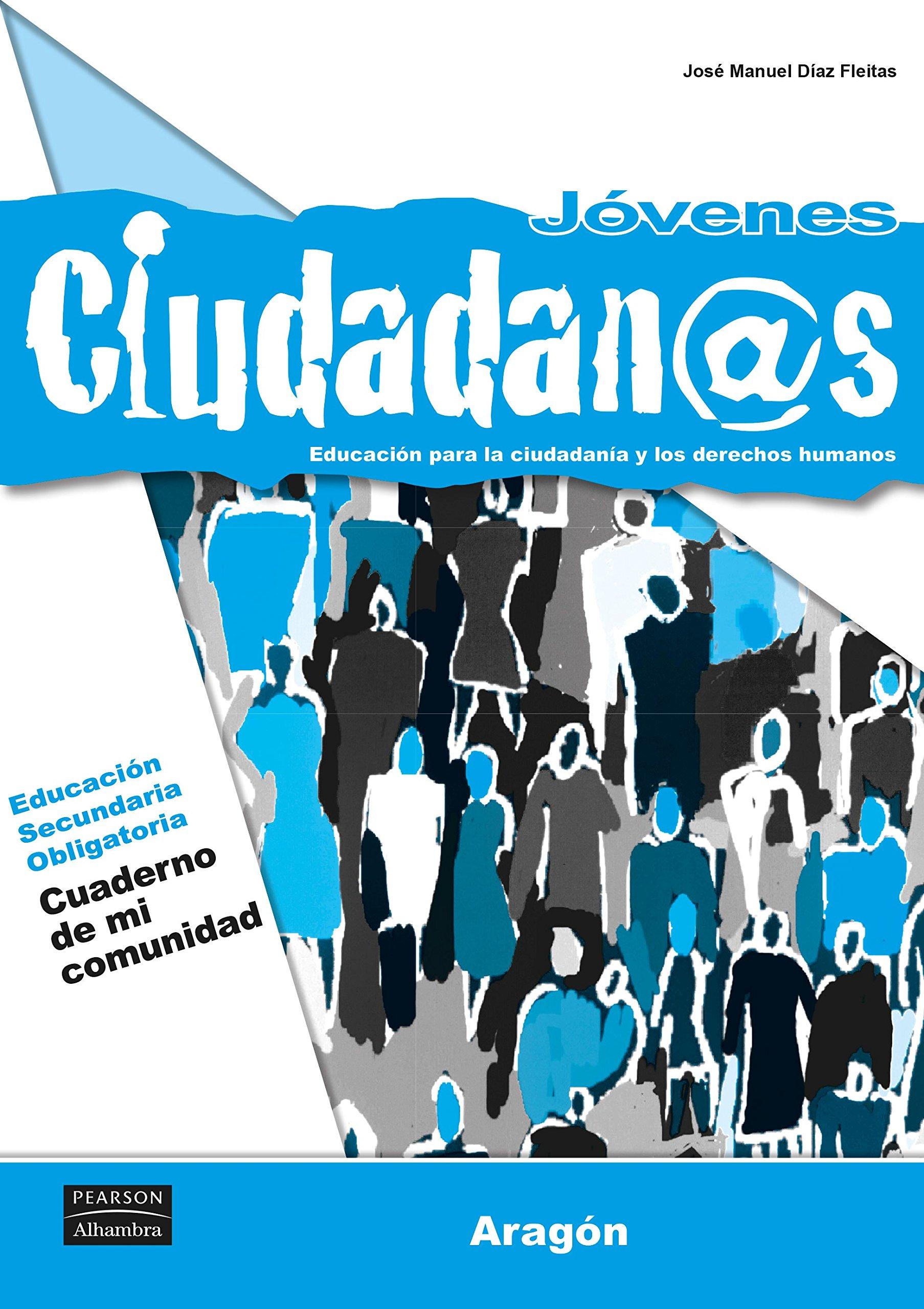 Jóvenes ciudadan@s cuaderno de mi comunidad aragón ...
