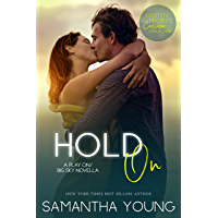 Hold On: A Play On/Big Sky Novella (Kristen Proby Crossover Collection Book 7) (English Edition)