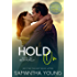 Hold On: A Play On/Big Sky Novella (Kristen Proby Crossover Collection Book 7)