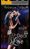 On Deck for Love: Sweet Romance Series (A Reunion Romance Novella)