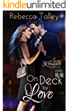 On Deck for Love: Sweet Romance Series (A Reunion Romance Novella)