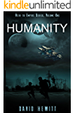 Humanity: An Heir to Empire book