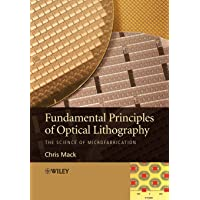 Fundamental Principles of Optical: The Science of Microfabrication