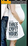 Three Empty Words