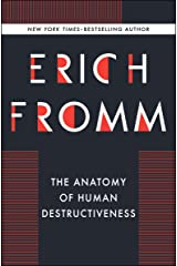 The Anatomy of Human Destructiveness Kindle Edition