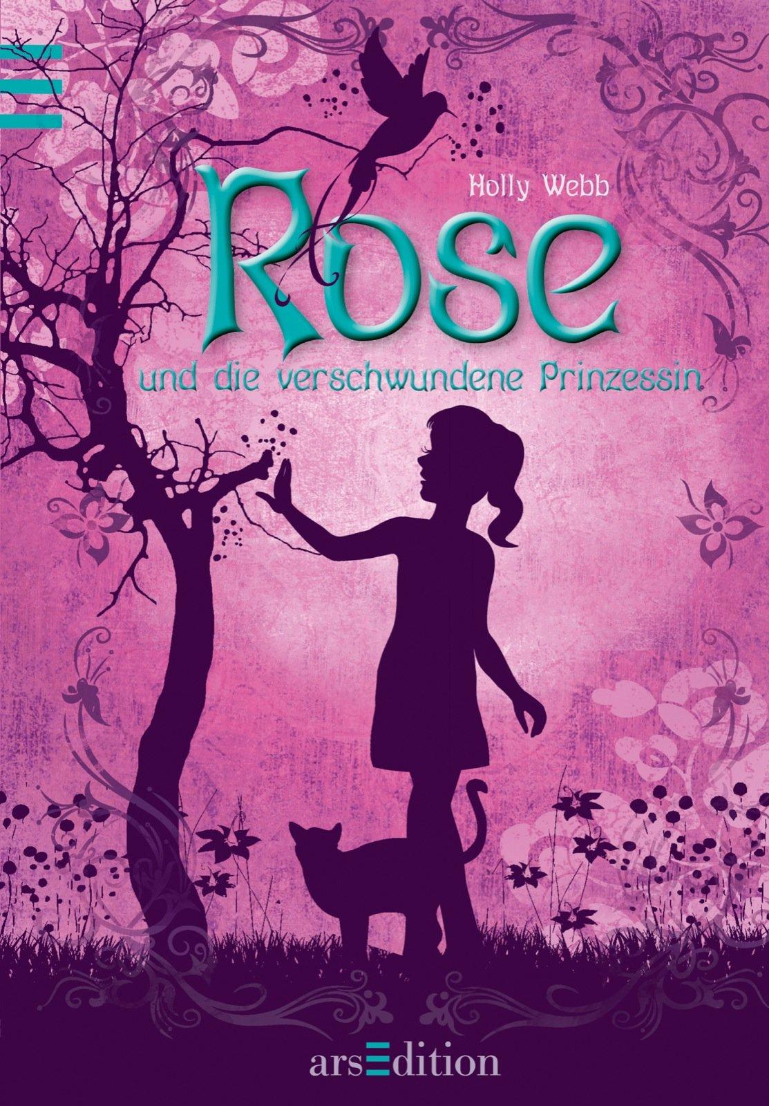 Rose und die verschwundene Prinzessin: Band 2: Amazon.de: Holly ...