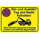 """Einfahrt freihalten Schild  30 x 20 cm  """"Ein- und Ausfahrt Tag und Nacht freihalten - Widerrechtlich abgestellte Fahrzeuge werden kostenpflichtig abgeschleppt!""""  Hinweisschild 3mm  stabile Hartschaumplatte"""
