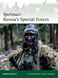 Spetsnaz: Russia's Special Forces (Elite, Band 206)