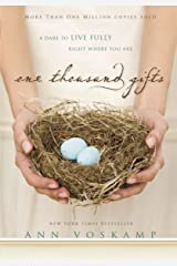 One Thousand Gifts: A Dare to Live Fully Right Where You Are Hardcover