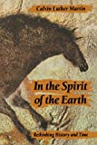 In the Spirit of the Earth: Rethinking History and Time