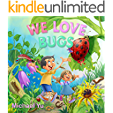Books for Kids: WE LOVE BUGS (Children's book, Picture books, Preschool Books, Ages 3-5, Baby books, Kids book, Bedtime story): Childrens Picture Book